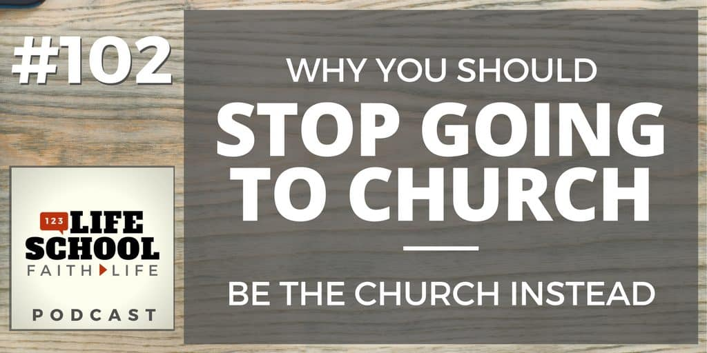 Why You Should Stop Going to Church