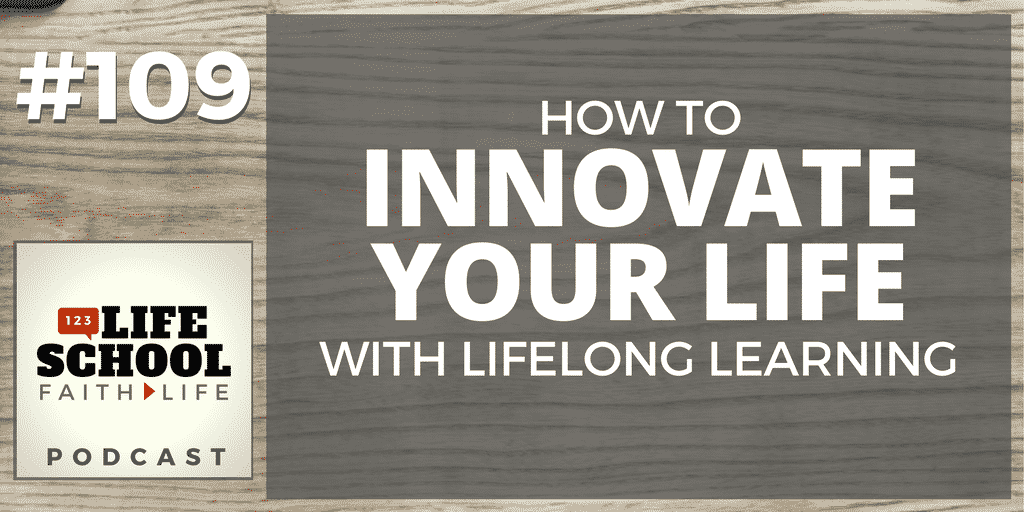 how to innovate your life