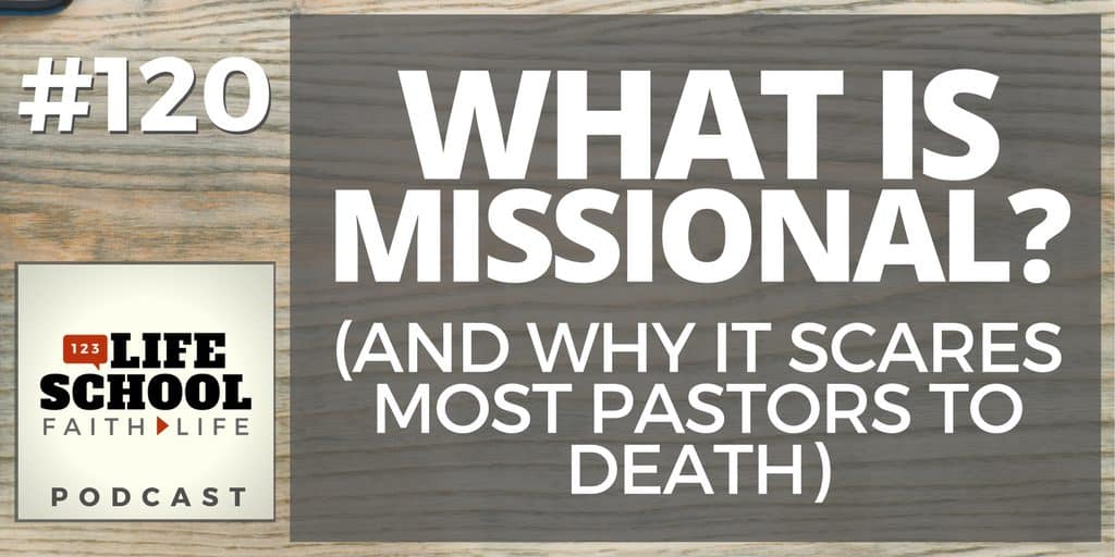 why missional scares most pastors