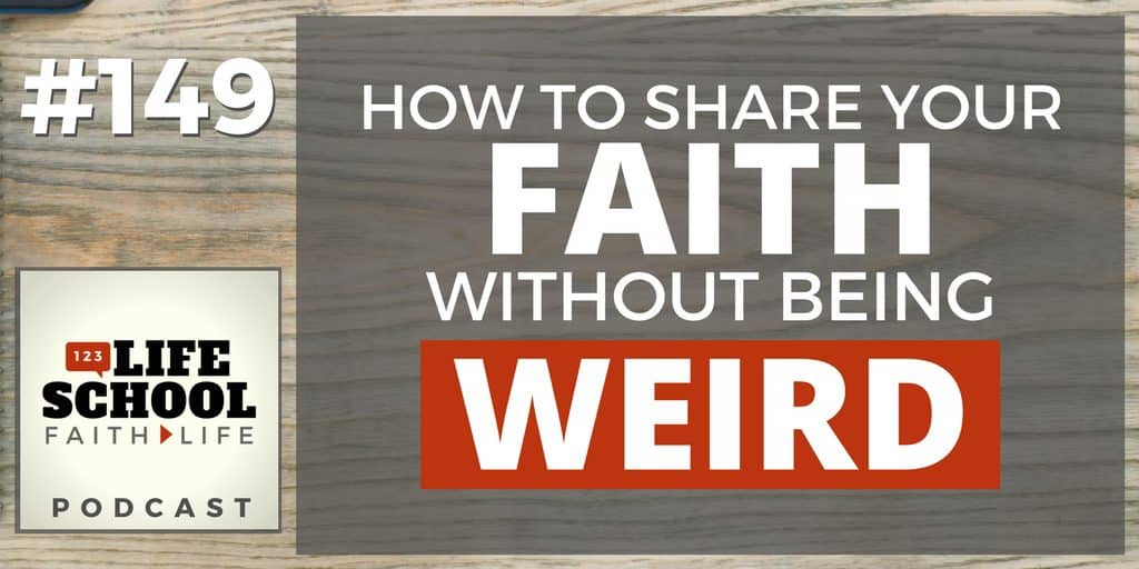 share faith without being weird