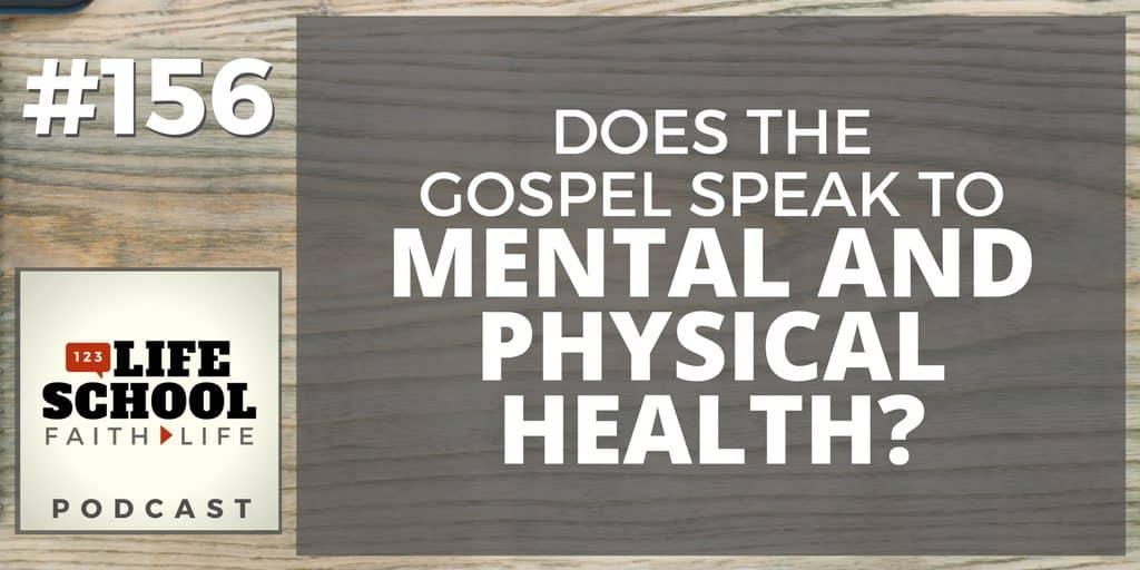 gospel speaks to mental and physical health